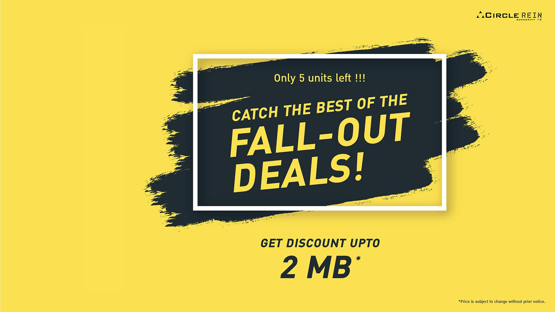 Fall-out deals