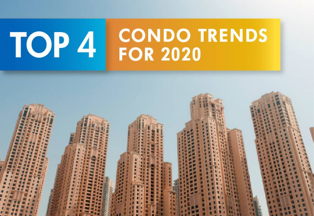 Top 4 Condo Trends for 2020